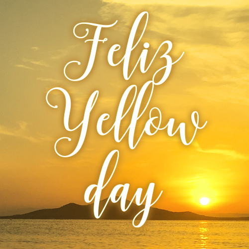 ¡Feliz Yellow Day y Feliz Verano!